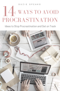 14 ways to stop procrastination  - stop procrastinating and learn how to be more organised