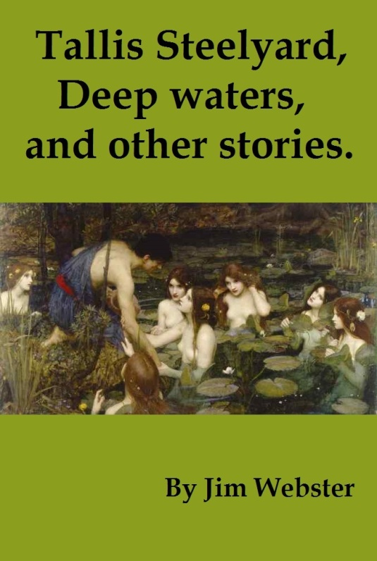Tallis Steelyard, Deep waters, and other stories..jpg