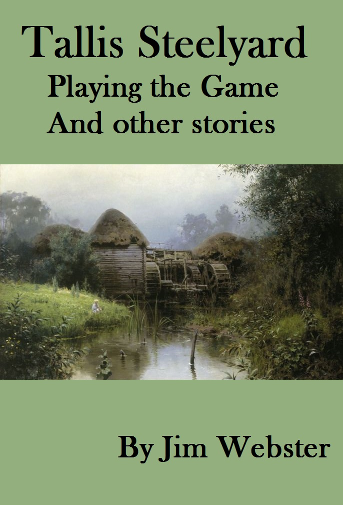 Tallis Steelyard. Playing the Game and other stories.jpg